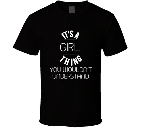 Girl Thing  T Shirt