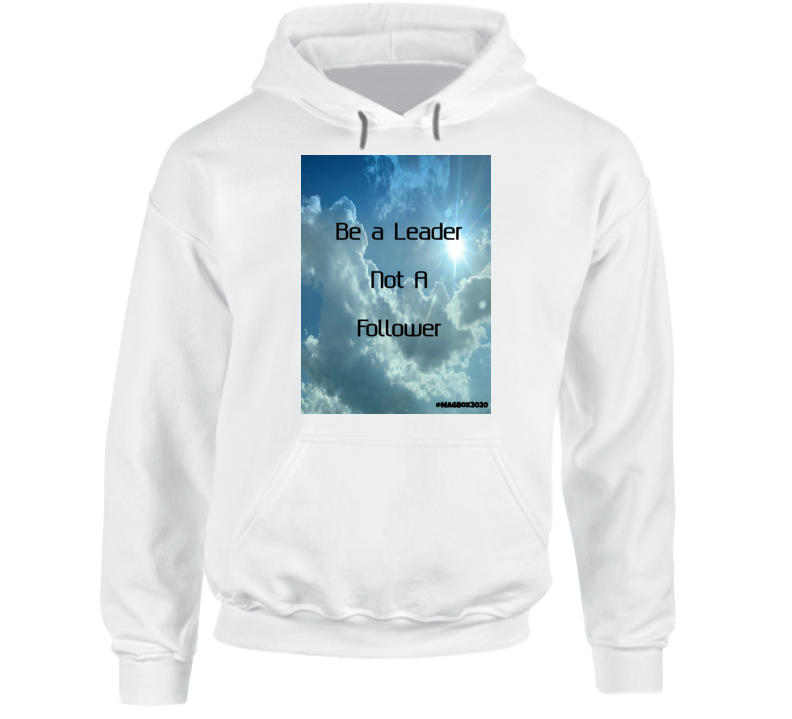 Lead Not Follow Hoodie