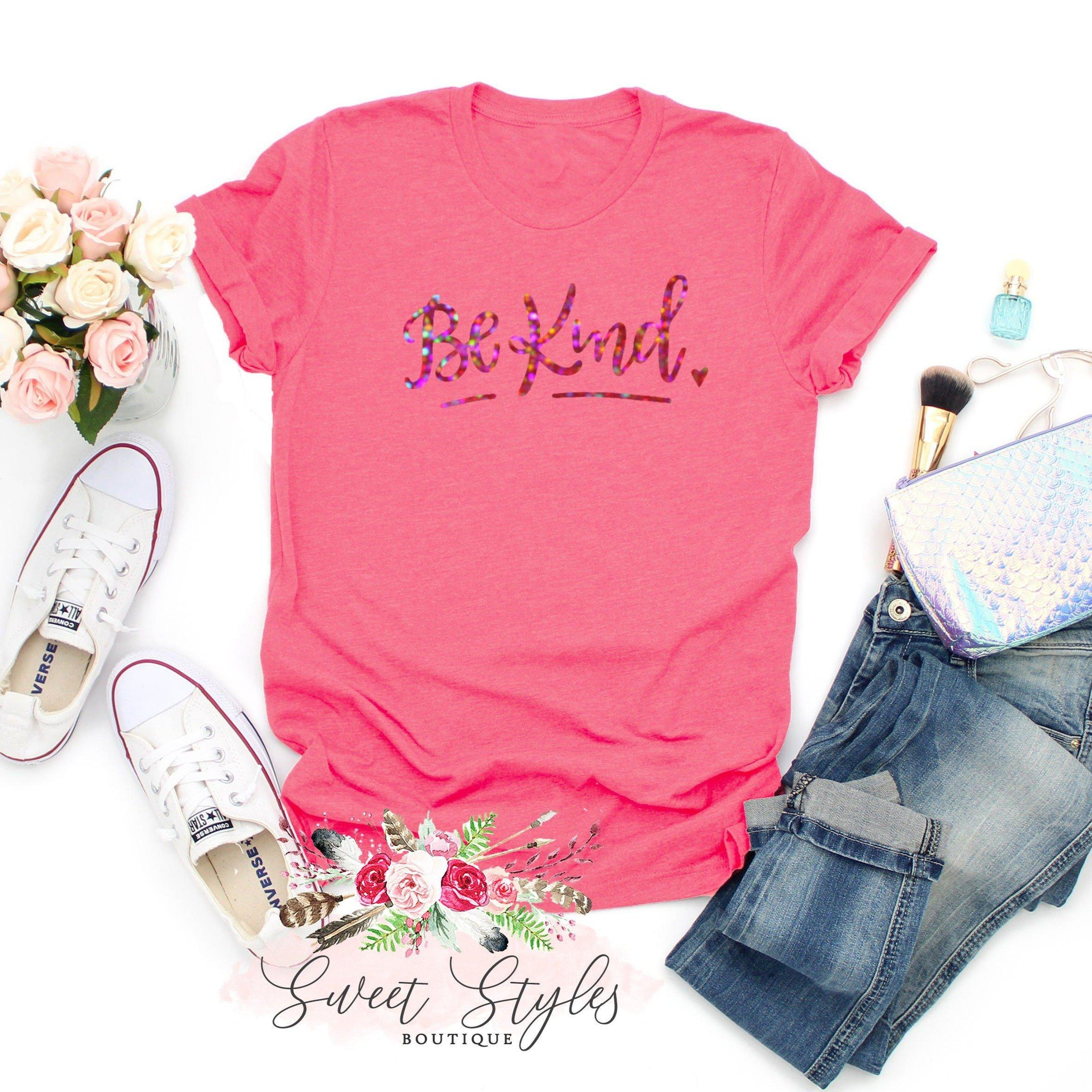 Inspirational be kind holographic T-Shirt