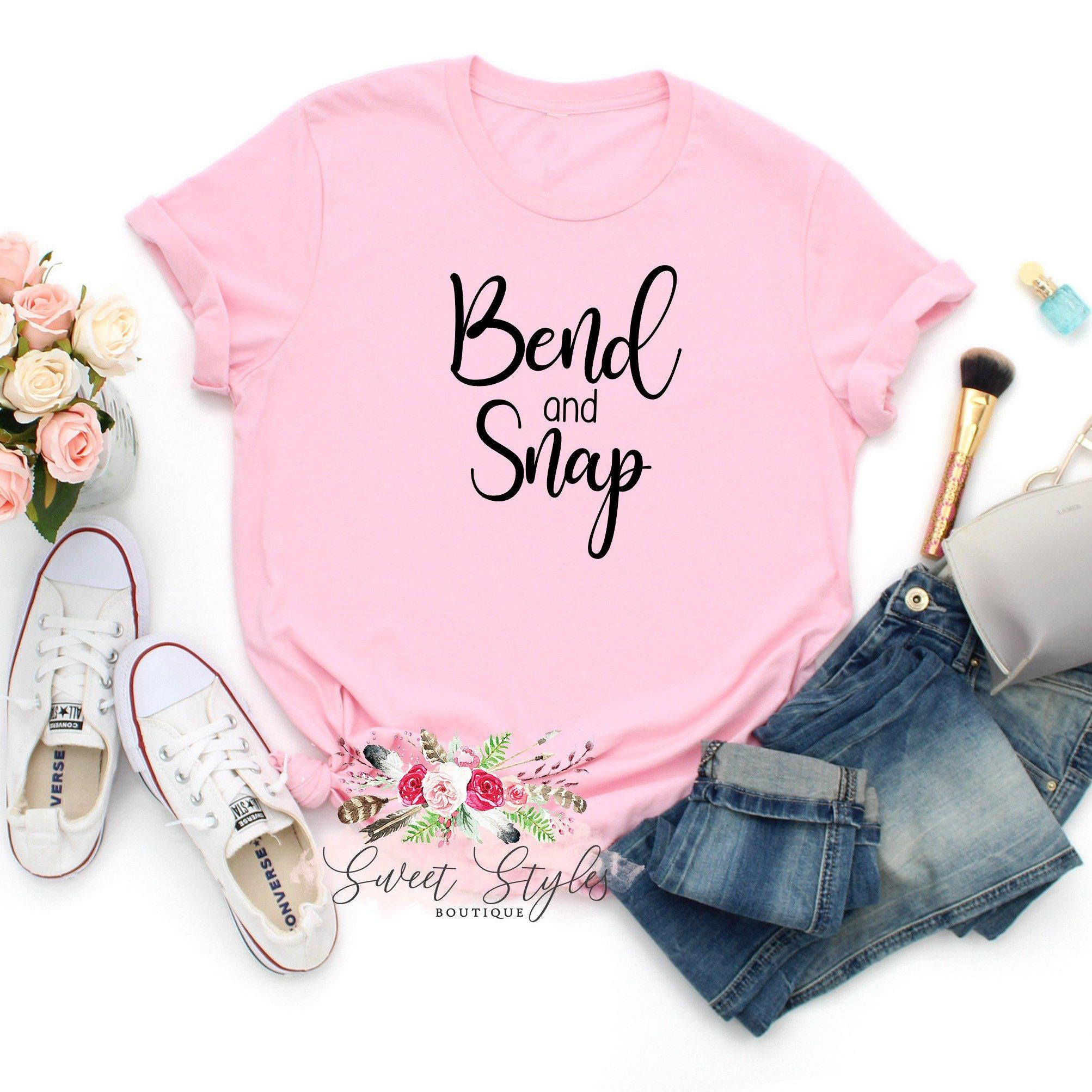 Bend and snap legally blonde T-Shirt-Sweet Styles boutique