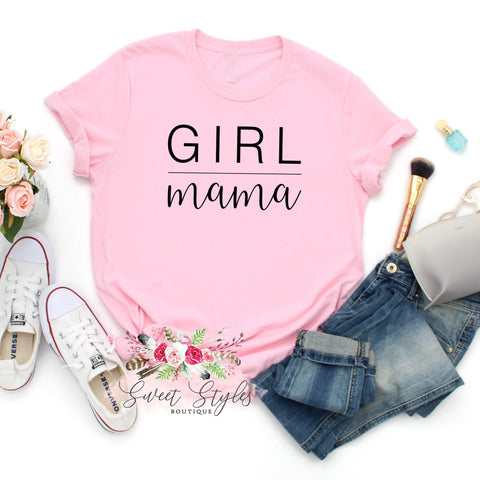 Girl mama T-shirt-Sweet Styles boutique