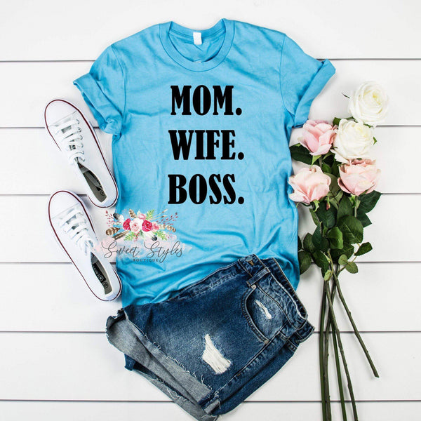 Mom Wife Boss T-shirt-Sweet Styles boutique