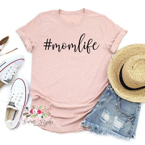 Mom life hashtag T-shirt-Sweet Styles boutique