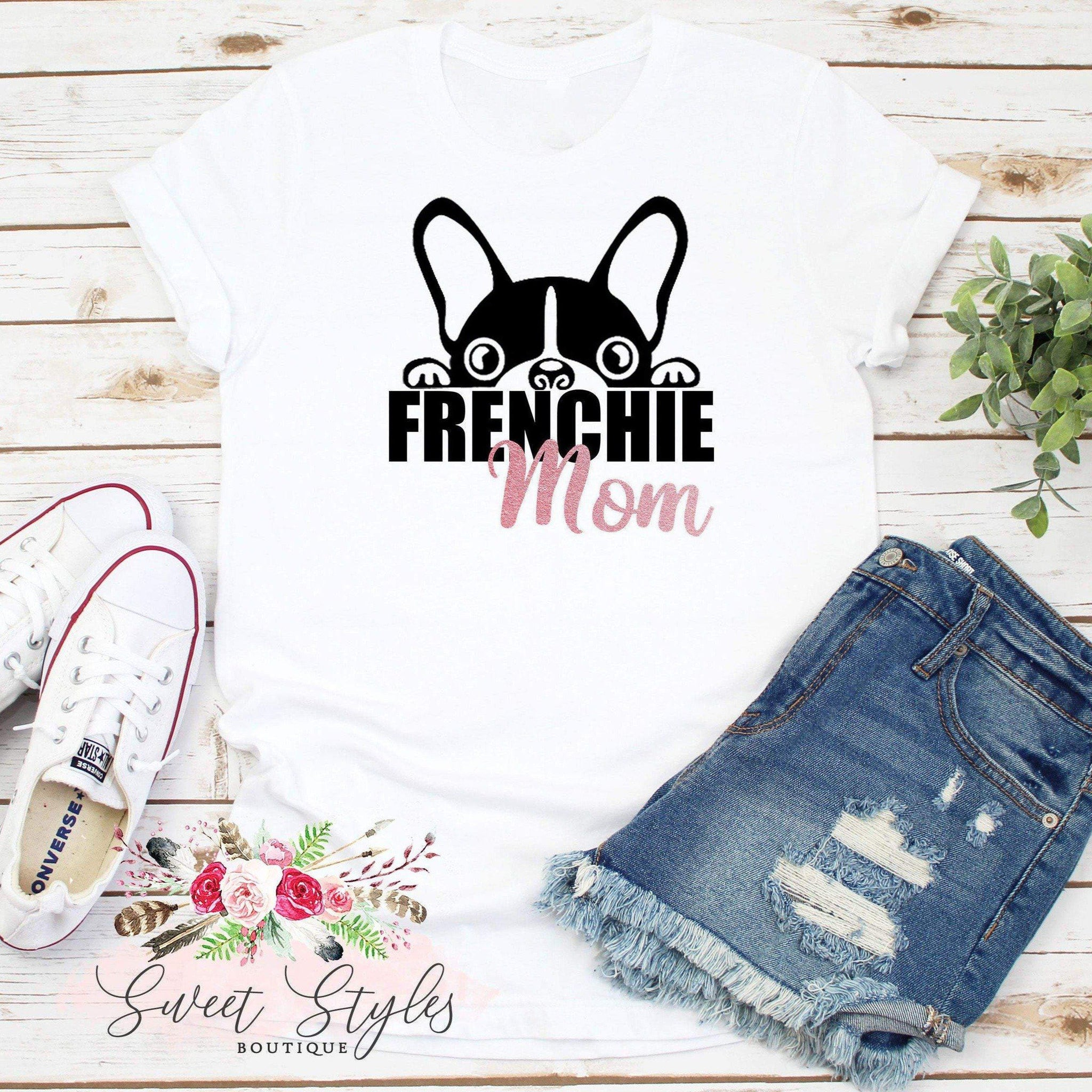 Dog lover Boston Frenchie Mom T-shirt-Sweet Styles boutique