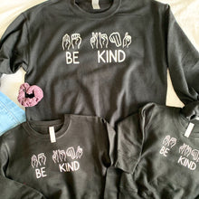Load image into Gallery viewer, Be Kind Sign Language Sweatshirt