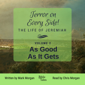 """Terror on Every Side!  Volume 2 – As Good As It Gets"" by Mark Morgan"