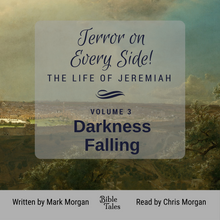 "Load image into Gallery viewer, ""Terror on Every Side!  Volume 3 – Darkness Falling"" by Mark Morgan"