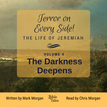 "Load image into Gallery viewer, ""Terror on Every Side!  Volume 4 – The Darkness Deepens"" by Mark Morgan"