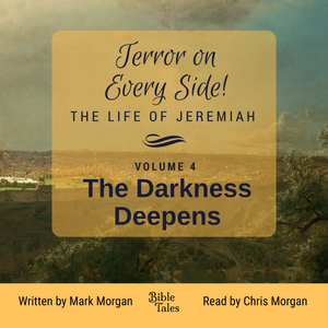"""Terror on Every Side!  Volume 4 – The Darkness Deepens"" by Mark Morgan"