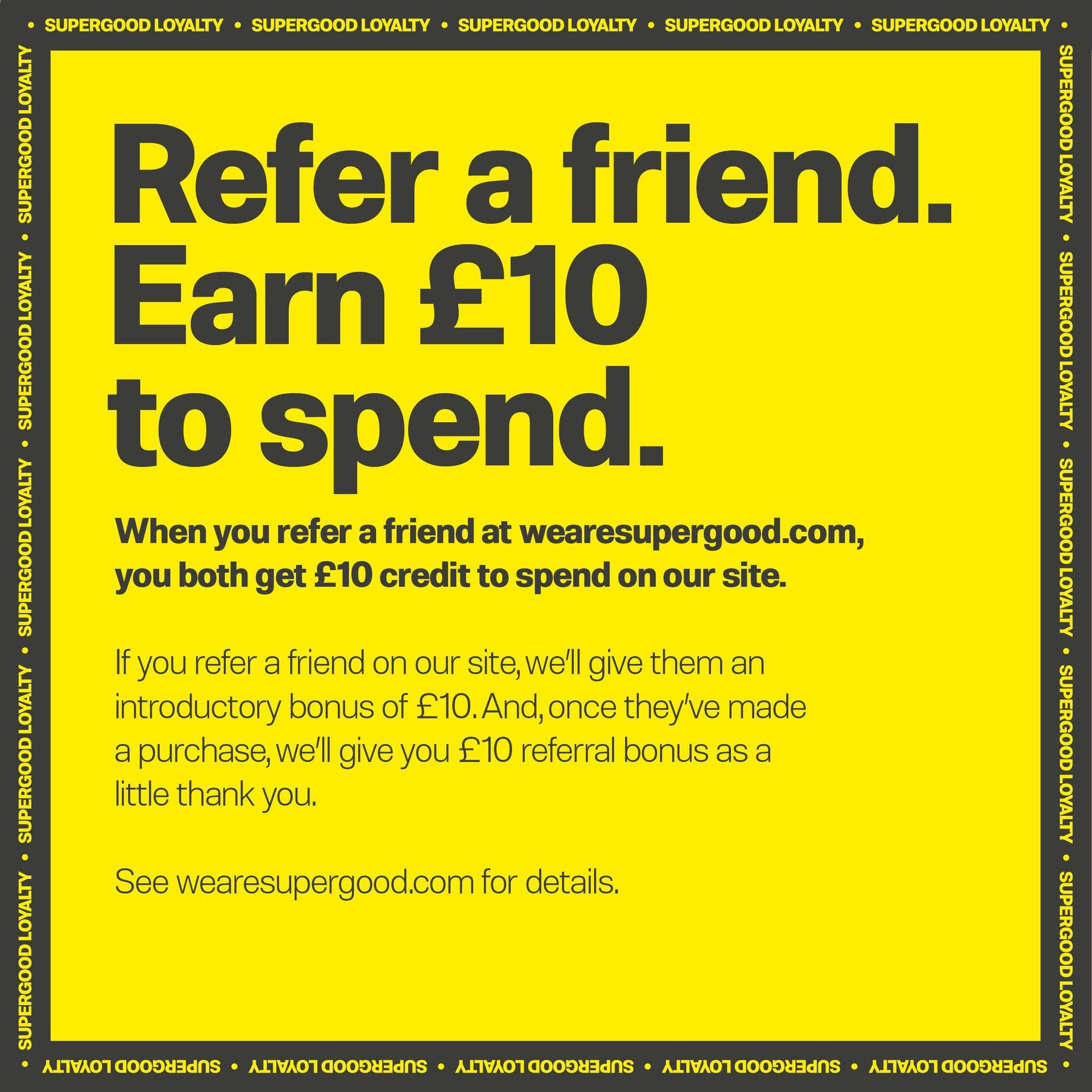 News-Refer a Friend | We Are Supergood.