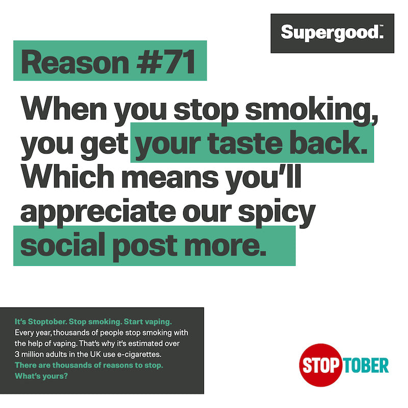 Start your Stoptober with Supergood.