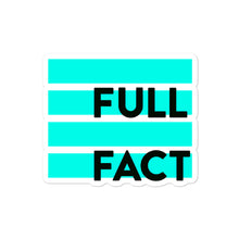 Load image into Gallery viewer, Full Fact sticker