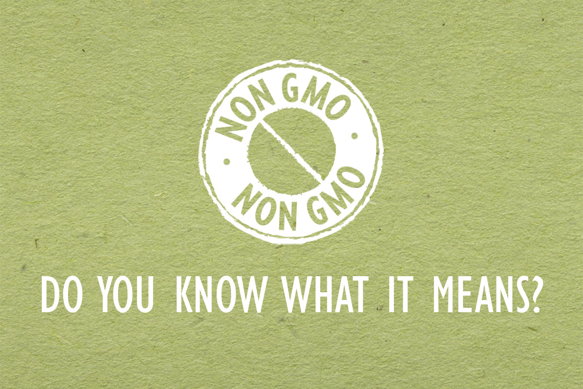 Do You know what Non GMO means?