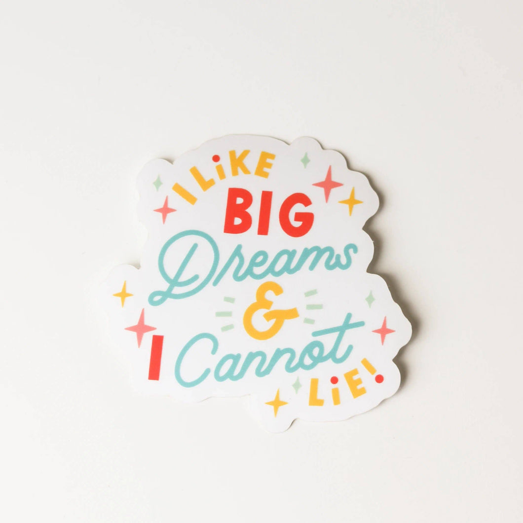 Big Dreams Sticker