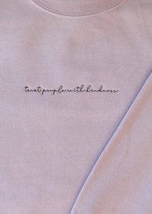 Treat People With Kindness in Script Crewneck
