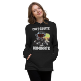Caffeinate then Dominate - Hybrid Sweater Shirt