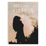 God's Favor Fulfills My Purpose Journal - Used by God Clothing