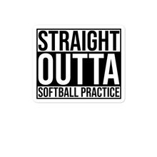 Load image into Gallery viewer, Straight Outta Softball Practice Black White Sticker