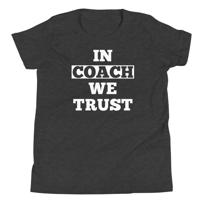 Girls Dark Gray Heather In Coach We Trust Youth T Shirt