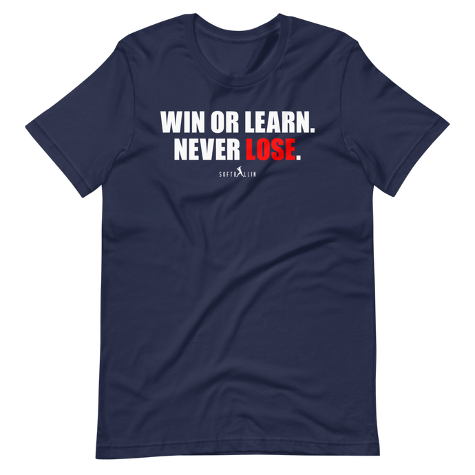 Navy Win Or Learn Never Lose Women's Softball Tee Shirt