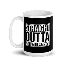 Load image into Gallery viewer, 15 oz Straight Outta Softball Practice Black White Mug