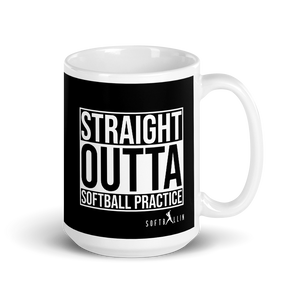 15 oz Straight Outta Softball Practice Black White Mug
