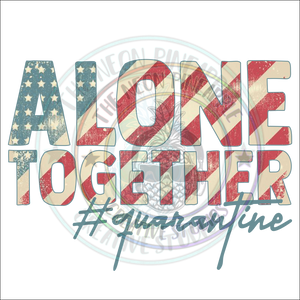 Alone Together Sublimation Transfer - 40