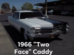 "1966 ""Two Face"" Caddy"