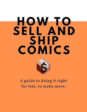 How to Sell and Ship Comics (eBook) + free comic - The Archive of Comics