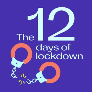 The 12 Days of Lockdown: 12 Tips For Sexy, Accessible Activities During Lockdown