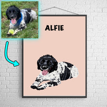 Load image into Gallery viewer, Personalised pet poster. Make your beautiful pet into a work of art! Perfect as a memorable gift to yourself, your pet or a loved one! Designed by Professional Artists, printed onto Museum Grade Paper!  The perfect home decor accessory for every pet owner! Custom pet poster. Custom pet poster.