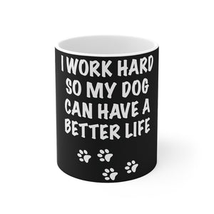 I Work Hard Mug (Black)