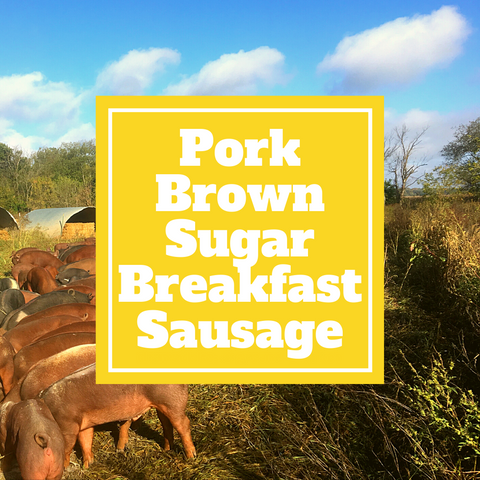 Pork - Brown Sugar Breakfast Sausage - Gunthorp Farms