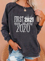 Women's First Rule of 2021 Never Talk About 2020 Printed Sweatshirt