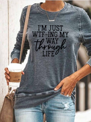 Women's WTFing My Way Through Life casual round neck T-shirt