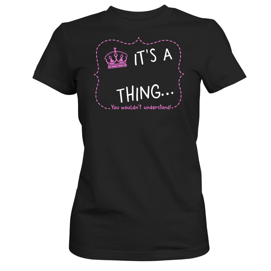 It's A Thing Custom Shirt Crown harmoninie