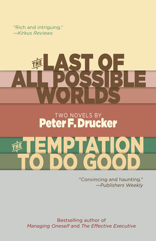 The Last of All Possible Worlds and The Temptation to Do Good