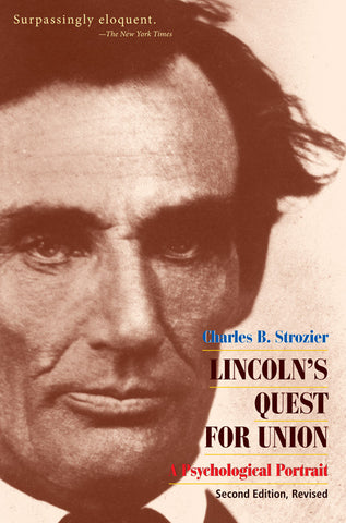 Lincoln's Quest for Union by Charles Strozier
