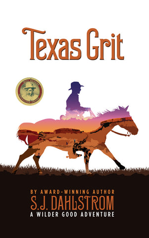 Wilder Good: Texas Grit