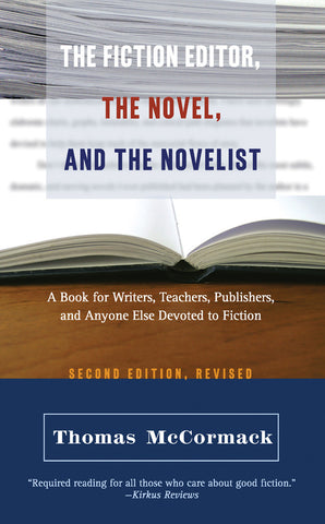 The Fiction Editor, the Novel, and the Novelist