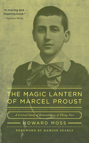 The Magic Lantern of Marcel Proust