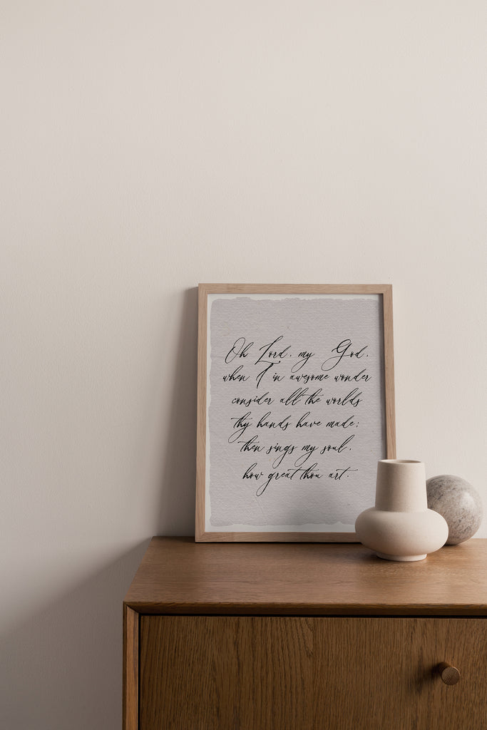 home decor, wall print, calligraphy print for home, wall decor, quote wall decor, quote print for home handmade paper, inspirational quotes for home, made in the usa, woman owned business, wall print with hymn, classic hymns, how great thou art