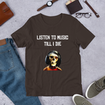 Load image into Gallery viewer, Listen To Music Till I Die - Short-Sleeve Unisex T-Shirt