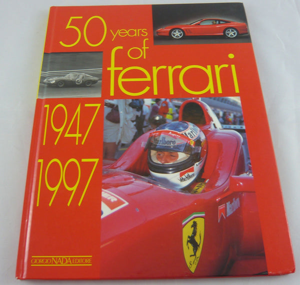 50 Years of Ferrari 1947-1997 Hardback Book