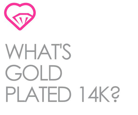 What is Gold Plated 14K