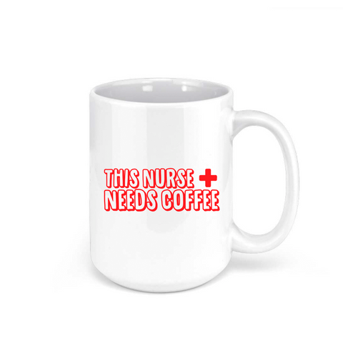NURSE NEEDS COFFEE
