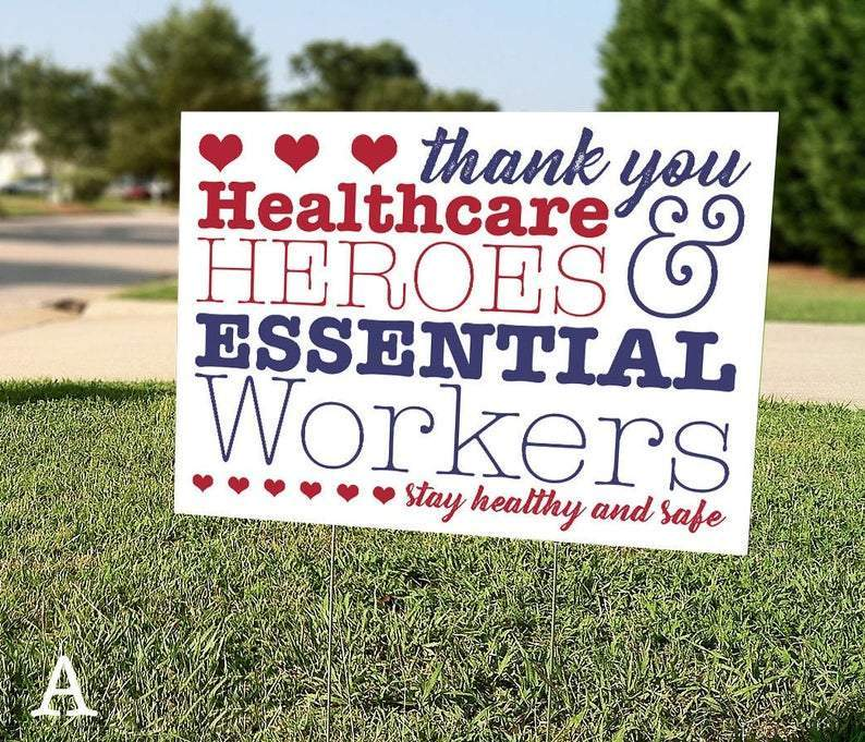 Dr Thank You Healthcare Heroes & Essential Workers Lawn Sign