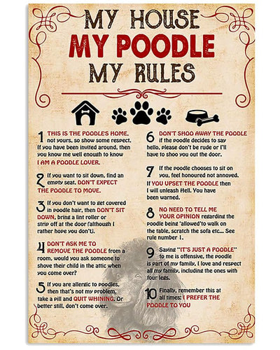 My Poodle My House My Rules Print Canvas Wall Art Anniversary Birthday Christmas Housewarming Gift Home
