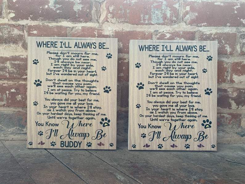Dog Poem, Loss of Pet, Custom Animal Lover's Canvas Sign, Waiting At The Door, Personalize Pet Name, Where I'll Always Be