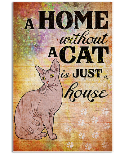 Sphynx Cat Canvas Wall Art - Home without cat is just a house - Anniversary Birthday Christmas Housewarming Gift Home
